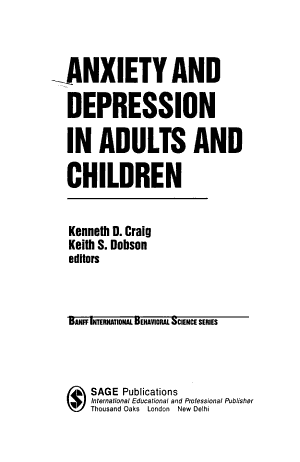 Anxiety and Depression in Adults and Children