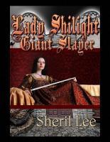 Lady Shilight Series   Giant Slayer PDF