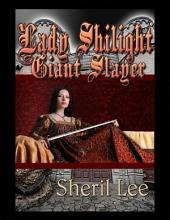Lady Shilight Series - Giant Slayer