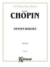 Fifteen Waltzes: For Piano