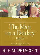 The Man on a Donkey: A Chronicle
