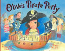 Olive s Pirate Party Book