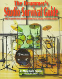 The Drummer's Studio Survival Guide