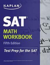 Kaplan SAT Math Workbook: Edition 5