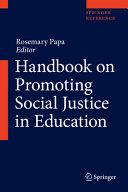 Handbook on Promoting Social Justice in Education