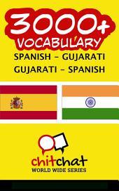 3000+ Spanish - Gujarati Gujarati - Spanish Vocabulary
