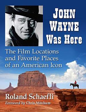 John Wayne Was Here PDF