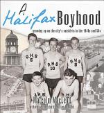 A Halifax Boyhood