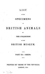 List of the Specimens of British Animals in the Collection of the British Museum      Birds PDF