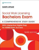Social Work Licensing Bachelors Exam Guide PDF