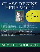 Class Begins Here: Volume 2