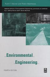 Environmental Engineering: Edition 4