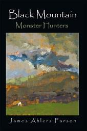 Black Mountain: Monster Hunters