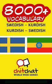 8000+ Swedish - Kurdish Kurdish - Swedish Vocabulary