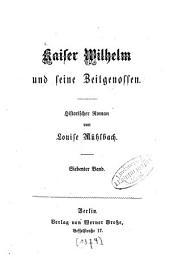 Kaiser Wilhelm und seine Zeitgenossen: Historischer Roman von Louise Mühlbach, Band 7
