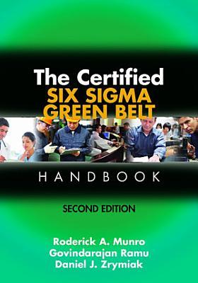 The Certified Six Sigma Green Belt Handbook  Second Edition PDF