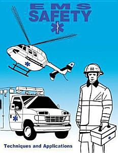 EMS Safety  Techniques and Applications