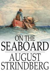 On the Seaboard: A Novel of the Baltic Islands
