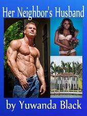 Her Neighbor's Husband: A Multicultural Romance