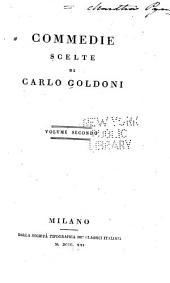 Commedie scelte di Carlo Goldoni: Volume 2