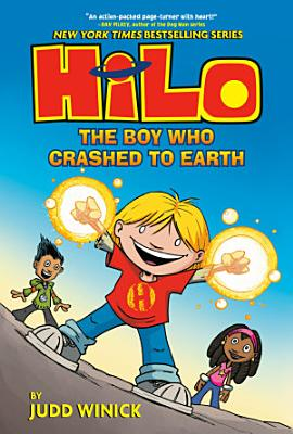 Hilo Book 1  The Boy Who Crashed to Earth