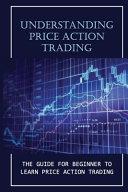 Understanding Price Action Trading