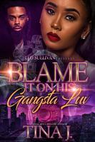 Blame It On His Gangsta Luv PDF