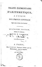 Traité élémentaire d'arithmétique : a l'usage de l'école centrale des quatre-nations