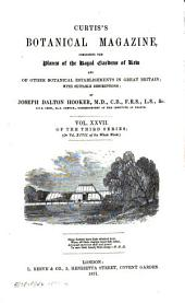 Curtis's Botanical Magazine: Volume 27; Volume 97; Volume 1871
