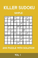 Killer Sudoku Simple 200 Puzzle With Solution Vol 1