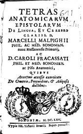 Tetras anatomicarum epistolarum de lingua, et cerebro ...