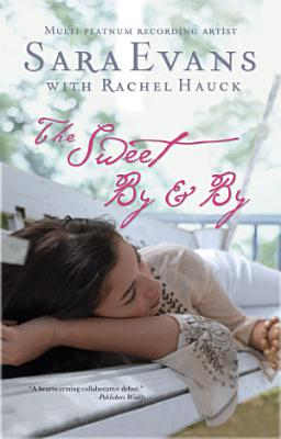 The Sweet By and By PDF