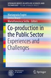 Co-production in the Public Sector: Experiences and Challenges