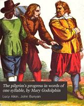 The Pilgrim's Progress in Words of One Syllable