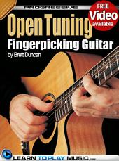 Open Tuning Fingerstyle Guitar Lessons for Beginners: Teach Yourself How to Play Guitar (Free Audio Available)