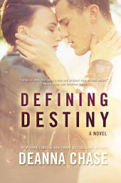 Defining Destiny (Destiny Series, Book 1)