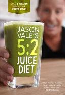 Jason Vale s 5 2 Juice Diet PDF