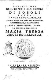 Descrizione dell'imperiale giardino di Boboli fatta da Gaetano Cambiagi custode delle due pubbliche biblioteche Magliabechiana, e Marucelliana ..