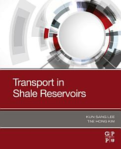 Transport in Shale Reservoirs