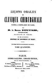 Leçons orales de clinique chirurgicale faites à l'Hôtel-Dieu de Paris: Volume4