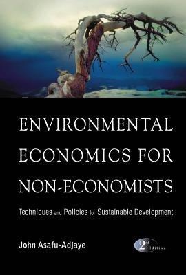 Environmental Economics for Non economists PDF