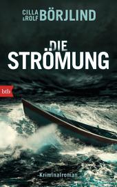 Die Strömung: Kriminalroman