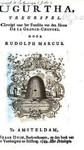 Jugurtha, treurspel [in five acts] gevolgd naar het Fransche van den Heere De la Grange Chancel door R. Marcus