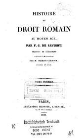 Histoire du droit romain au moyen âge: Volume1
