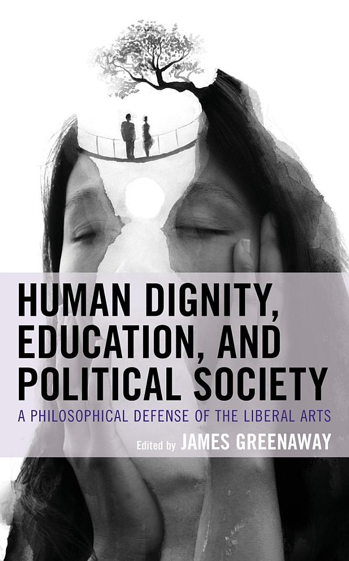 Human Dignity, Education, and Political Society