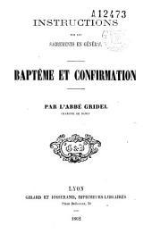 Instructions sur les sacrements en général: baptême et confirmation