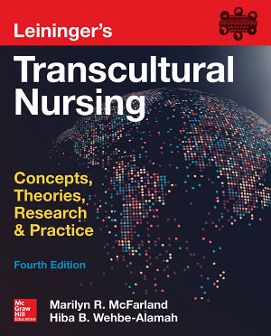 Leininger s Transcultural Nursing  Concepts  Theories  Research   Practice  Fourth Edition PDF