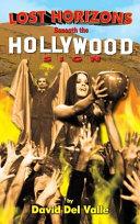 Lost Horizons Beneath the Hollywood Sign  Hardback