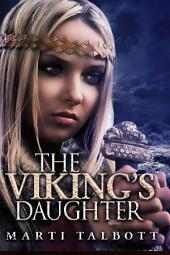 The Viking's Daughter Book 2: The Viking Series