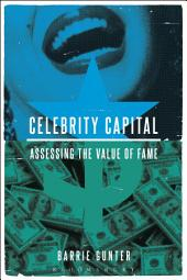 Celebrity Capital: Assessing the Value of Fame